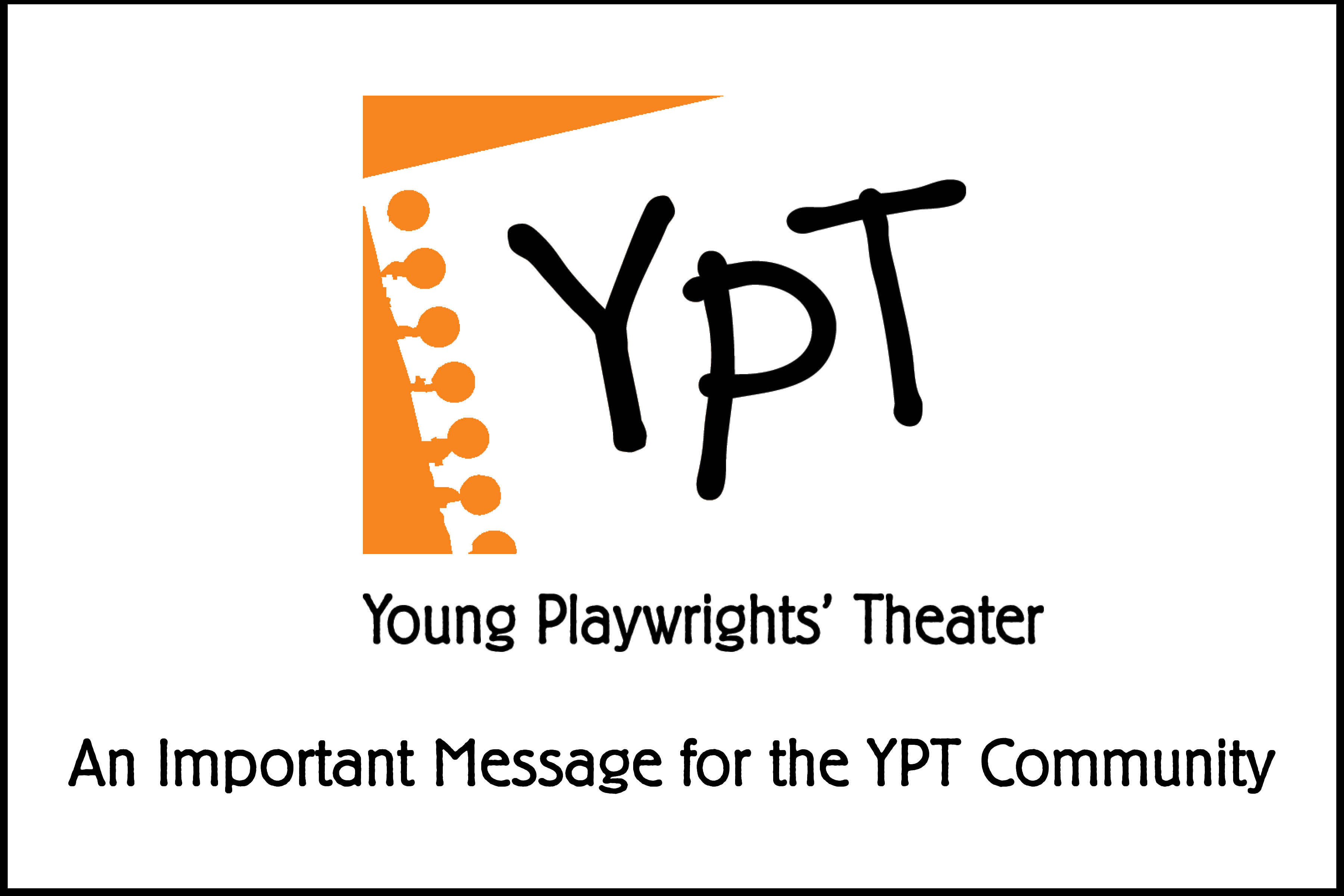 An Important Message for the YPT Community